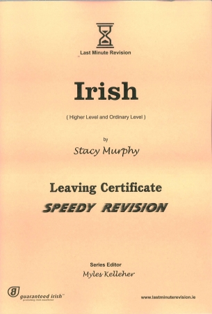 Last Minute Revision LC Irish - Higher & Ordinary Level