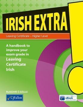 Irish Extra! - Leaving Certificate Higher Level
