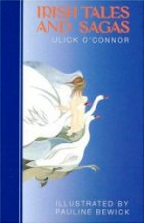 Irish Tales And Sagas - Ulick O'Connor