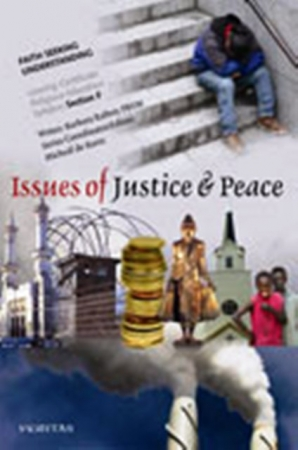 Issues Of Justice And Peace - Faith Seeking Understanding: Unit 3 - Section F