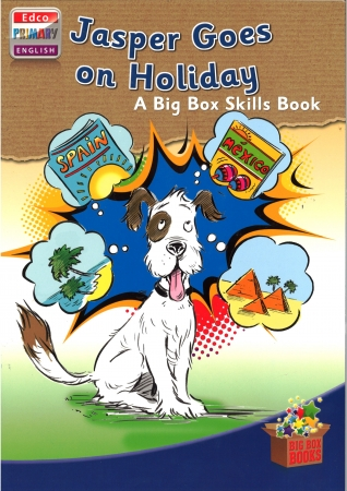 Jasper Goes On Holidays - Skills Book 2 - Big Box Adventures - Second Class