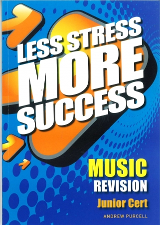 Less Stress More Success - Junior Certificate - Music