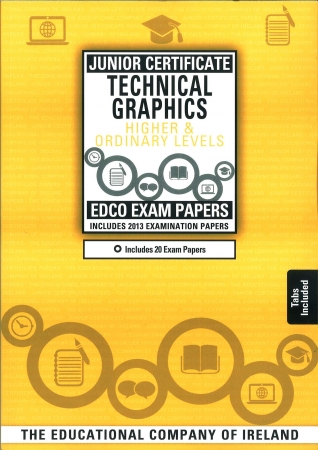 Junior Cert Technical Graphics Higher & Ordinary Level - Includes 2019 Exam Papers