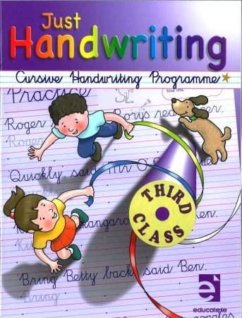 Just Handwriting: Cursive Handwriting Programme - Third Class