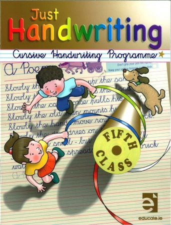 Just Handwriting: Cursive Handwriting Programme - Fifth Class