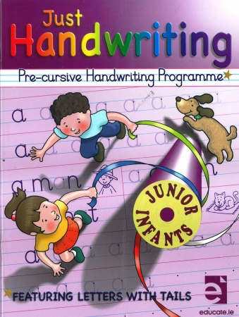 Just Handwriting: Pre-Cursive Handwriting Programme - Junior Infants - Workbook & Practice Copy