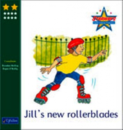 Jill's New Rollerblades - Core Reader 8 - Starways Stage Two - First & Second Class