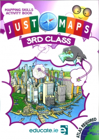 Just Maps 3 - Mapping Skills Activity Book - Third Class