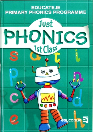 Just Phonics 1st Class Pack - Workbook & My Spelling Booklet - First Class