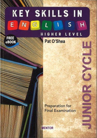 Key Skills In English - Higher Level Junior Cycle English - Free eBook
