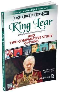 Excellence In Texts - King Lear 2021 - Leaving Certificate English Higher Level