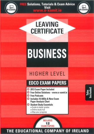 Leaving Cert Business Higher Level - Includes 2018 Exam Papers