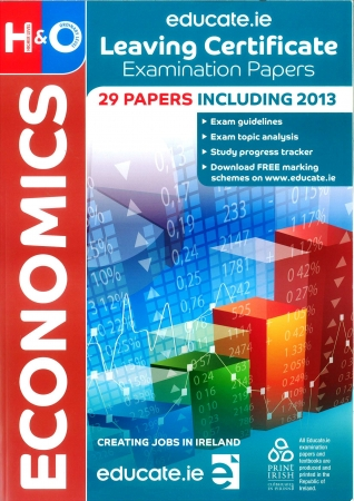 Leaving Cert Economics Higher & Ordinary Levels - Includes 2016 Exam Paper