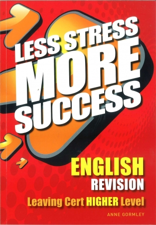 Less Stress More Success LC English Higher Level