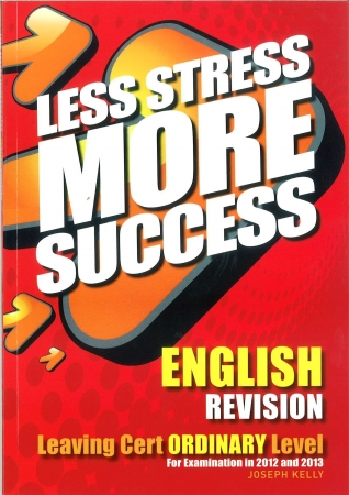 Less Stress More Success LC English Ordinary Level