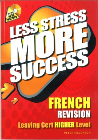 Less Stress More Success LC French Higher Level