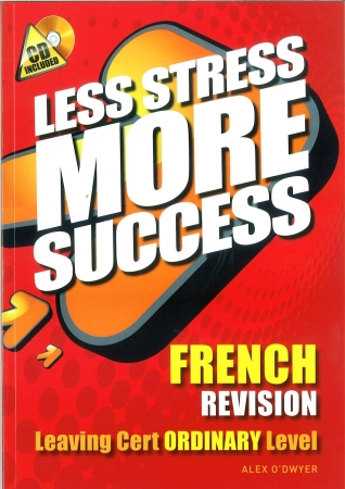 Less Stress More Success LC French Ordinary Level