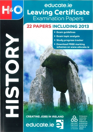 Leaving Cert History Higher & Ordinary Level - Includes 2018Exam Papers