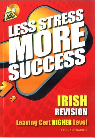 Less Stress More Success LC Irish Higher Level