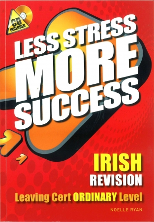 Less Stress More Success LC Irish Ordinary Level