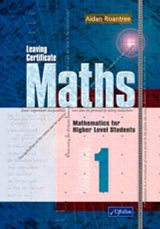Leaving Certificate Maths Volume 1 Higher Level