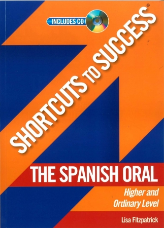 Shortcuts To Success LC Spanish Oral Higher & Ordinary Level