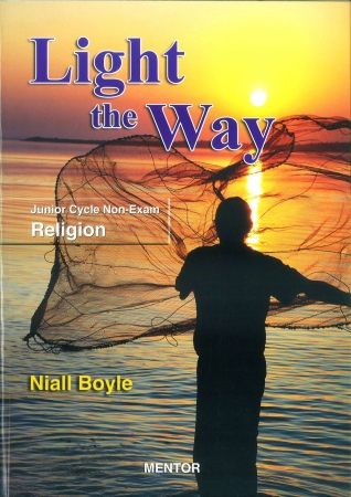 Light The Way - Junior Cycle Non-Exam Religion Textbook