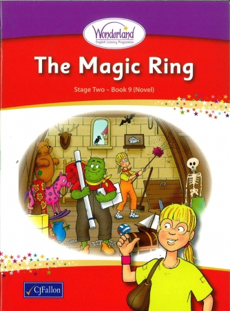 The Magic Ring - Core Reader 9 (Novel) - Wonderland Stage Two - Second Class