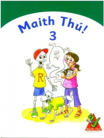 Maith Thú 3 - Third Class Textbook