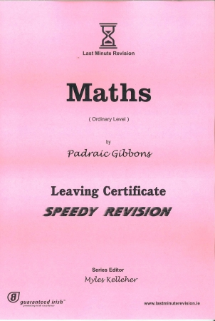 Last Minute Revision LC Maths - Ordinary Level