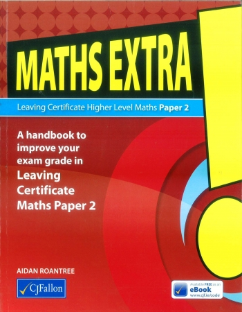 Maths Extra! - Leaving Certificate Higher Level Maths Paper 2