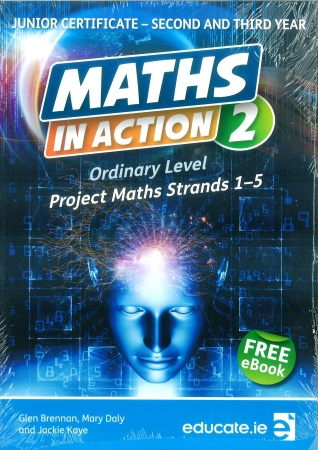 Maths In Action 2: Junior Cycle Ordinary Level Project Maths Strands 1-5 - Textbook - Includes Free eBook