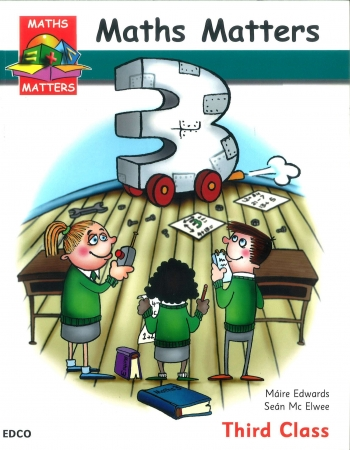 Maths Matters 3 - Pupil's Book - Third Class