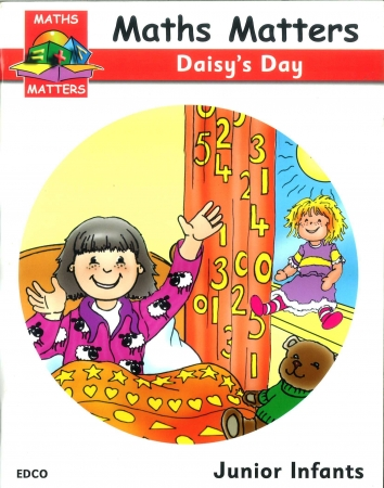 Maths Matters Daisy's Day - Junior Infants