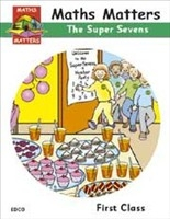 Maths Matters 1 - Super Sevens - First Class