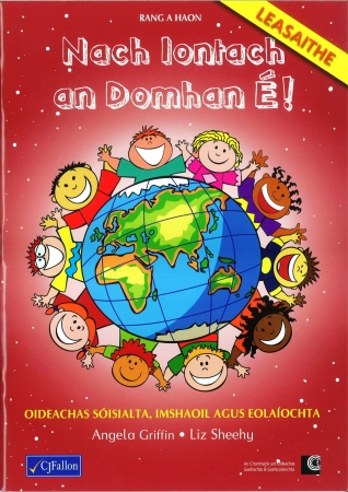 Nach Iontach an Domhan É! - First Class