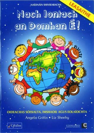 Nach Iontach an Domhan É! - Senior Infants