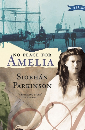 No Peace For Amelia - Siobhan Parkinson