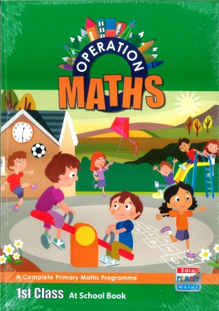 Operation Maths 1 Pack - Pupil's Book, Assessment Book & At Home Book - First Class
