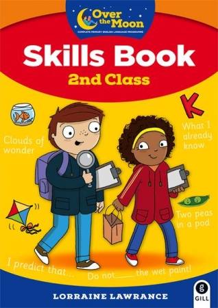 Over The Moon - Skills Book 2nd Class