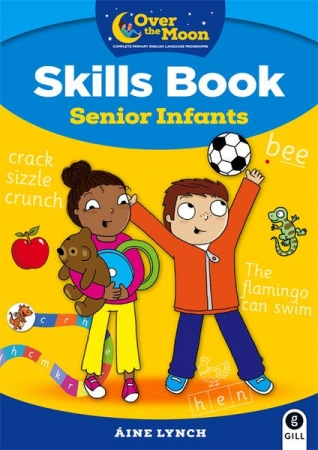 Over The Moon - Skills Book Senior Infants