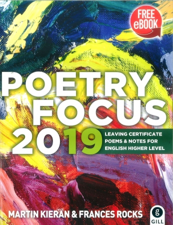 Poetry Focus 2019 - Leaving Certificate Poems & Notes For English Higher Level - Includes Free eBook