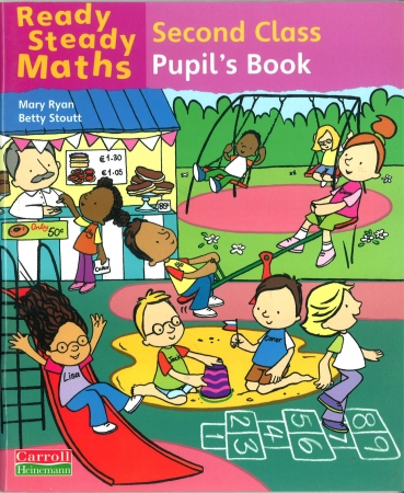 Ready Steady Maths 2nd Class - Pupil's Book
