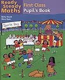 Ready Steady Maths 1st Class - Pupil's Book
