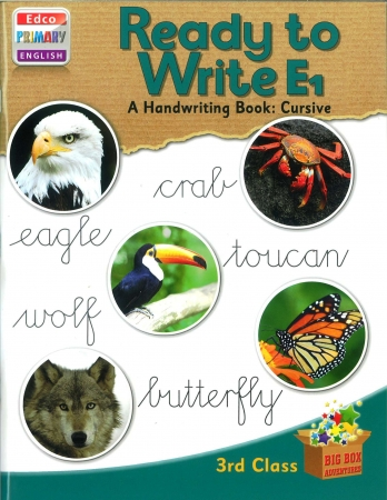 Ready To Write E1 - A Handwriting Book: Cursive - Big Box Adventures - Third Class