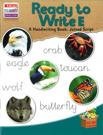 Ready To Write E - A Handwriting Book: Joined Script - Big Box Adventures - Third Class