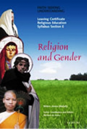 Religion & Gender - Faith Seeking Understanding: Unit 3 - Section E