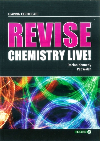 Revise Chemistry Live - Leaving Certificate Chemistry