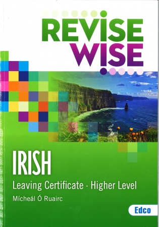 Revise Wise Leaving Certificate Irish Higher Level