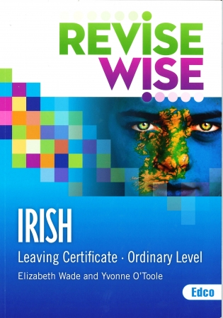 Revise Wise Leaving Certificate Irish Ordinary Level